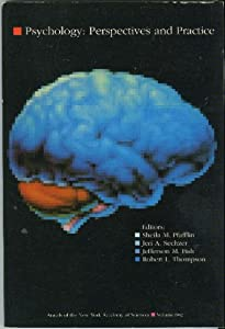 Psychology: Perspectives and practice (Annals of the New York Academy of Sciences)