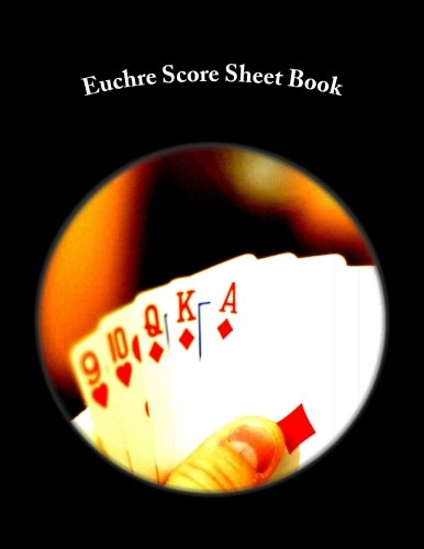 (Euchre Score Sheet Book: 100 Pages (50 sheets))