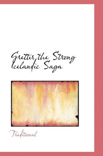 Grettir the Strong Icelandic Saga