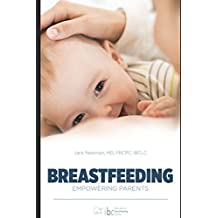 Breastfeeding: Empowering Parents