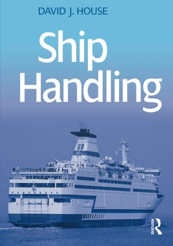 Ship Handling: Theory and Practice]()