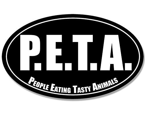 GHaynes Distributing Oval P.E.T.A. People Eating Tasty Animals Sticker Decal (peta decal) Size: 3 x 5 inch -