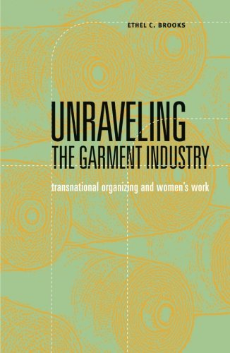 Unraveling the Garment Industry (Social Movements, Protest and Contention)