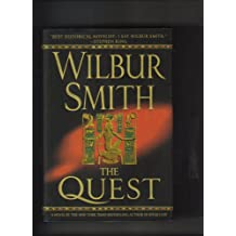 THE QUEST [1ST U.S. EDITION (STATED)] BY WILBUR SMITH