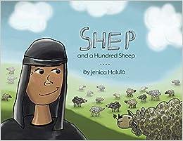 Jenica Halula - Shep And A Hundred Sheep