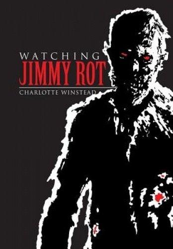 Watching Jimmy Rot pdf epub