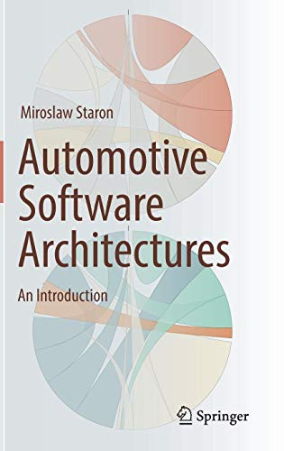 Automotive Software Architectures: An Introduction (Automotive Software Engineering)