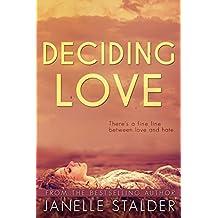 Deciding Love (Bloomfield Series Book 3)