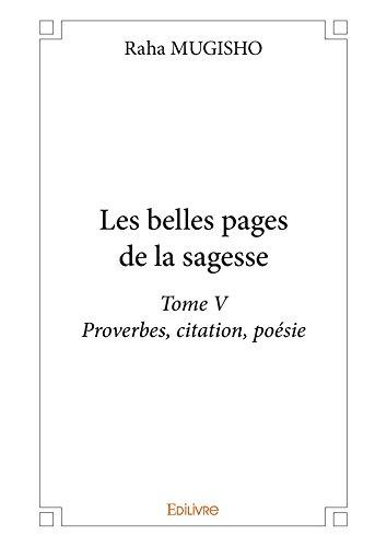 Amazon Com Les Belles Pages De La Sagesse Tome V Proverbes