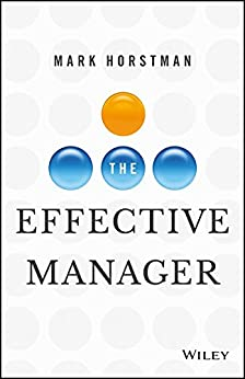 The Effective Manager by [Horstman, Mark]