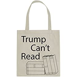 """""""Trump Can't Read"""" Anti-Trump Canvas Tote Bag / Market Bag / Book Bag, Perfect for Shopping, Laptop, School Books"""