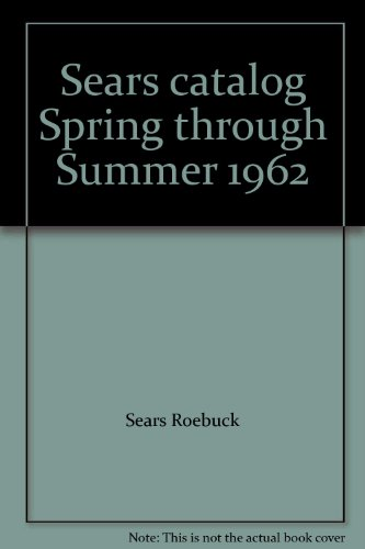 Sears catalog Spring through Summer 1962