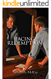 Facing Redemption: Book 2 in the Forgiveness Series