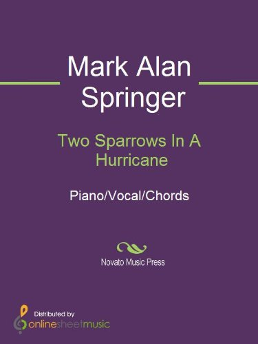 Two Sparrows In A Hurricane Kindle Edition By Mark Alan Springer