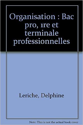 Téléchargement Organisation, Bac professionnel. Livre de l'élève pdf ebook
