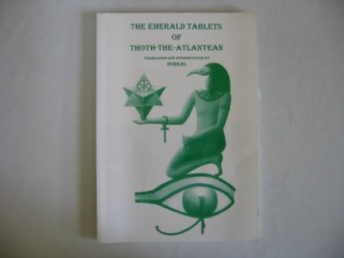 The Emerald Tablets of Thoth-The-Atlantean
