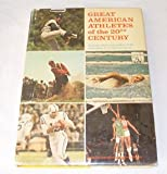 Great American Athletes of the Twentieth Century, Zander Hollander, 0394815548