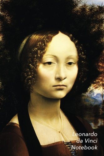 Leonardo Da Vinci Notebook: Portrait of Ginevra de Benci Journal | 100-Page Beautiful Lined Art Notebook | 6 X 9  Artsy Journal Notebook (Art Masterpieces) ()