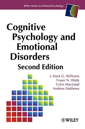 Cognitive Psychology and Emotional Disorders, 2nd Edition -  J. Mark G. Williams, Paperback