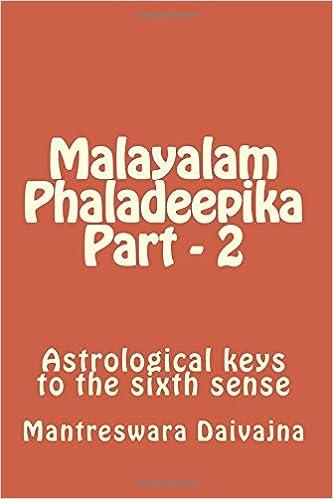 Malayalam Phaladeepika Part - 2: Astrological keys to the sixth