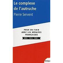 Le complexe de l'autruche (TEMPUS t. 504) (French Edition)