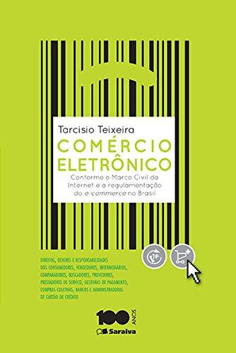 Comércio Eletrônico. Conforme o Marco Civil da Internet e a Regulamentação do e-Commerce no Brasil
