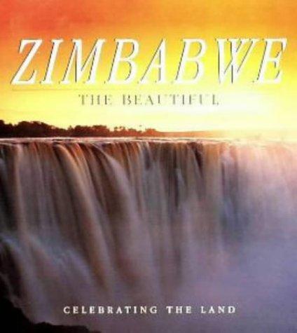 Zimbabwe the Beautiful