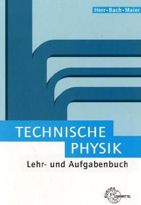 technische-physik-lehr-und-aufgabenbuch-bibliothek-des-technikers