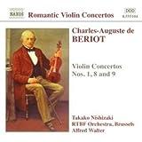 Charles-Auguste de Bériot  : Concertos pour violon n° 1, 8 et 9