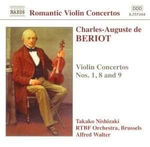 Beriot: Violin Concertos 1, 8 and 9