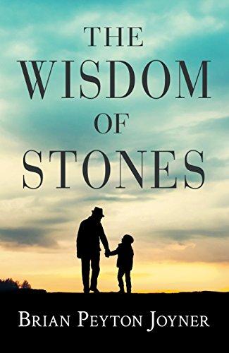 The Wisdom of Stones by [Joyner, Brian Peyton]