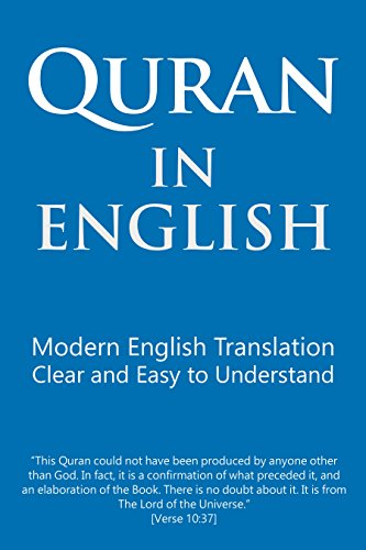 Book: Quran in English - Modern English Translation. Clear and Easy to Understand. by Talal Itani