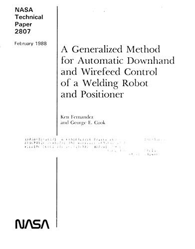 A Generalized Method for Automatic Downhand and Wirefeed Control of a Welding Robot and Positioner