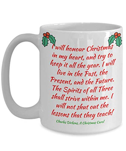 Inspirational Christmas Mug Gift Ebeneezer Scrooge Quote from A Christmas Carol White Ceramic Coffee Cup]()