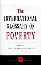 The International Glossary on Poverty (Comparative Research Programme on Poverty: International Studies in Poverty Research)