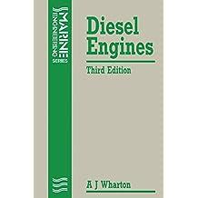Diesel Engines (Marine Engineering Series)