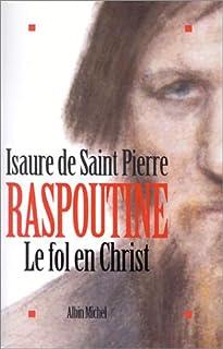 Raspoutine, le fol en Christ, Saint-Pierre, Isaure de