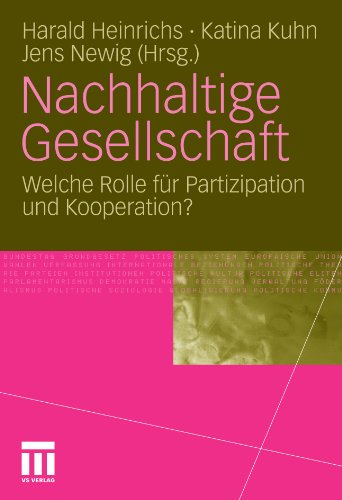 Nachhaltige Gesellschaft: Welche Rolle für Partizipation und Kooperation? (German Edition)