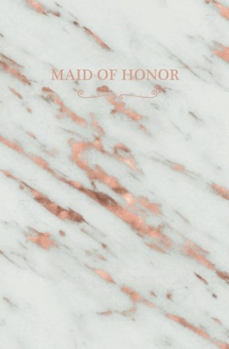 Maid of Honor: Rose Gold Marble Blank Wedding Planning Notebook, 110 Lined Pages, 5.25 x 8, Stylish Journal for Bride and Her Maid of Honor, Ideal for ... Shower, Bride to Be,  Bridal Party Gifts