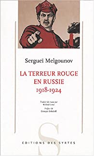 La terreur rouge en Russie : 1918-1924 par Sergueï Melgounov