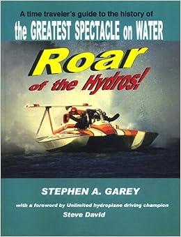 Roar of the Hydros: Stephen A  Garey: 9781607259916: Amazon