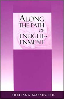 Along the Path of Enlightenment