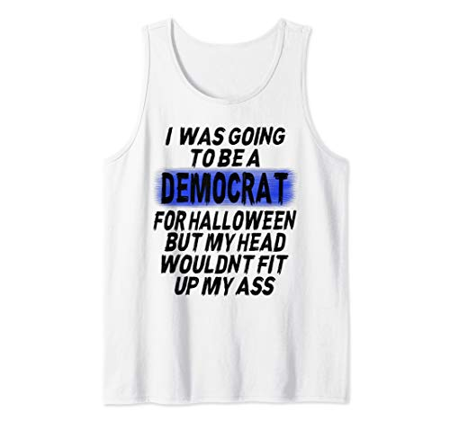 Top Political Halloween Costumes 2019 (I Was Going To Be A Democrat Halloween Funny Political Gift Tank)