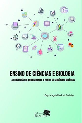 Ensino de Ciências e Biologia: a Construção de Conhecimentos a Partir de Sequências Didáticas