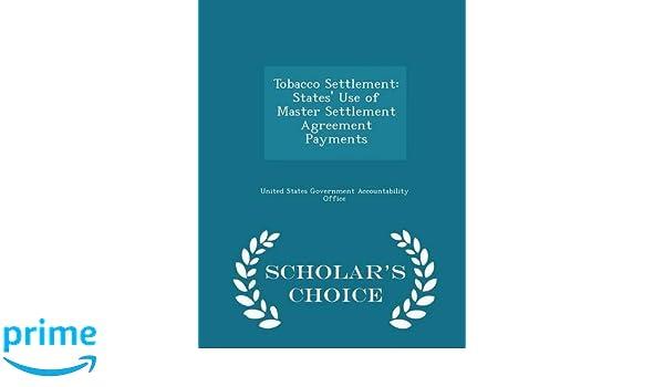 Tobacco Settlement States Use Of Master Settlement Agreement