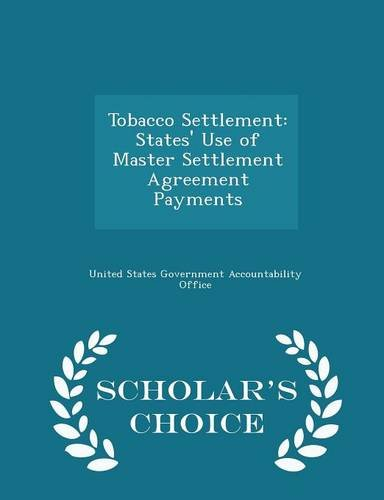 Tobacco Settlement States Use Of Master Settlement Agreement