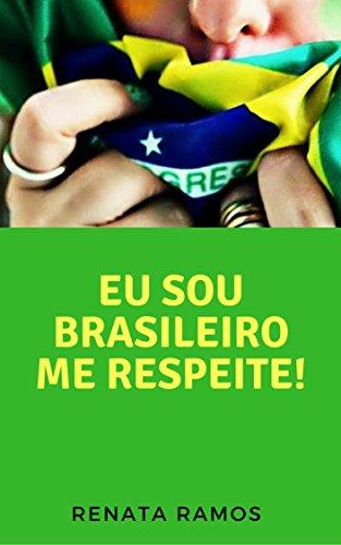 Resultado de imagem para sou brasileiro me respeite