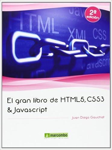 Descargas gratis audiolibros ordenadores. El Gran Libro De HTML5, CSS3 Y Javascript PDF
