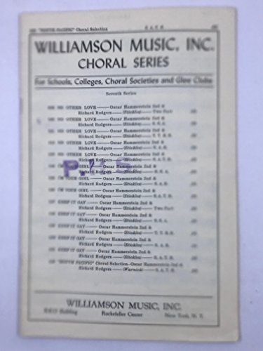 Williamson Music Inc. Choral Series #122 South Pacific
