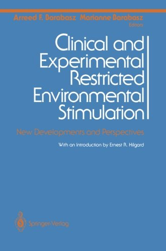 Clinical and Experimental Restricted Environmental Stimulation: New Developments and Perspectives